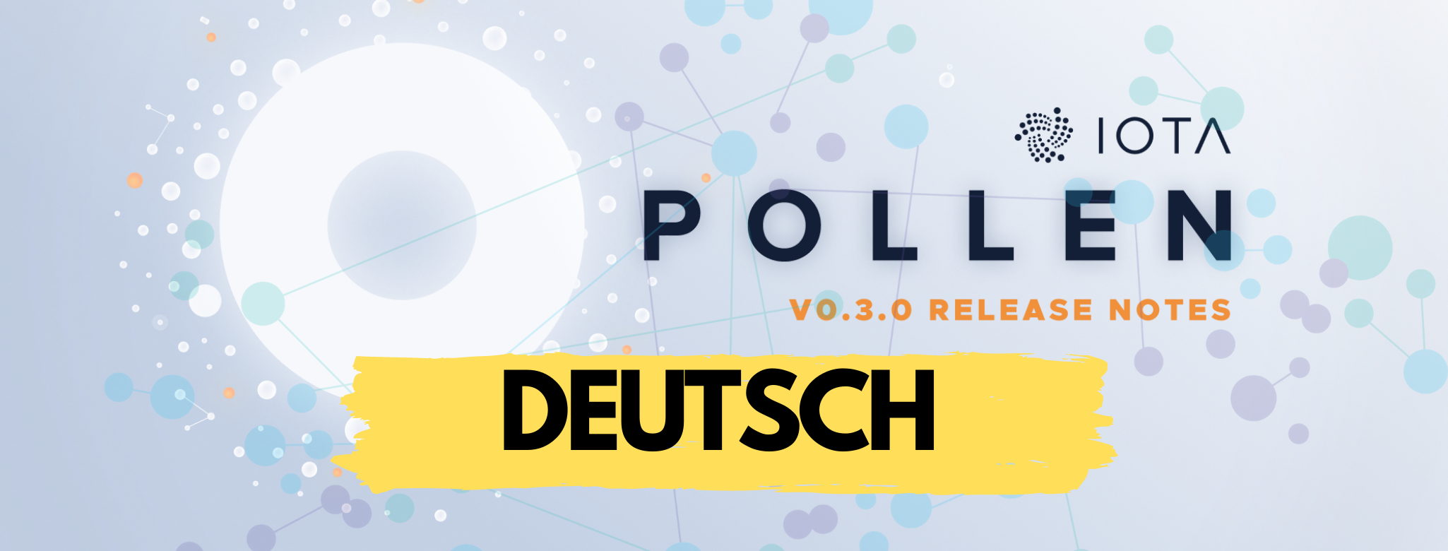 Pollen 0.3.0 deutsch update iota